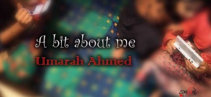 A bit about me  ।   Umarah Ahmed